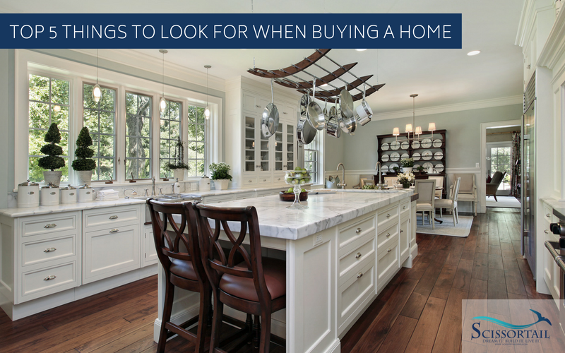 Top 5 Things to Look for When Buying a Home