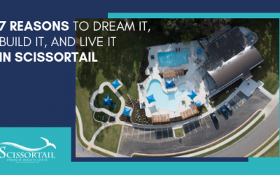 7 Reasons to Dream it, Build it and Live it in Scissortail