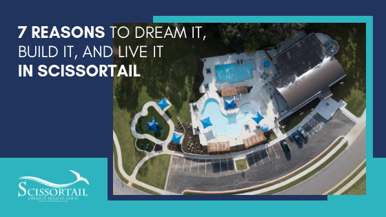 7 reasons, dream it, build it and live it, Scissortail, master planned, community, new homes, Bentonville, Arkansas