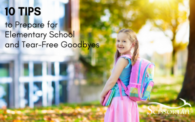 10 Tips to Prepare for Elementary School and Tear-Free Goodbyes