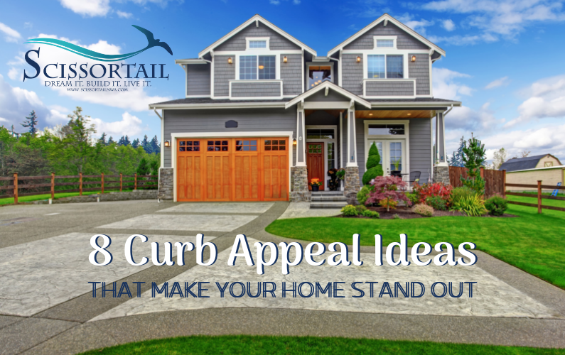 8 Curb Appeal Ideas that Make Your Home Stand Out