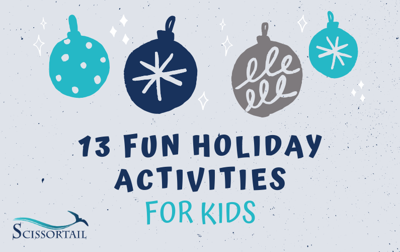 holiday , activities, kids, scissortail, christmas break, family fun