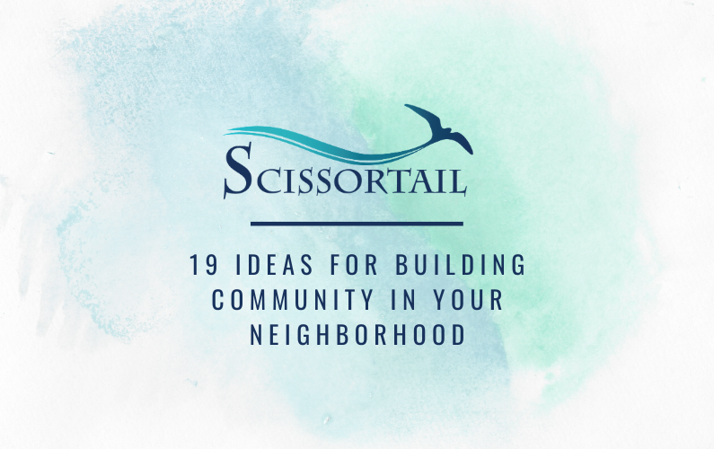 19 Ideas for Building Community in Your Neighborhood