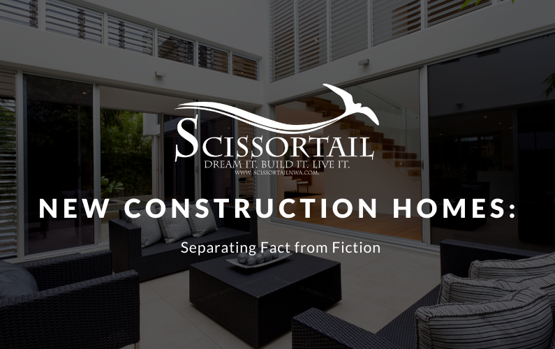New Construction Homes: Separating Fact from Fiction