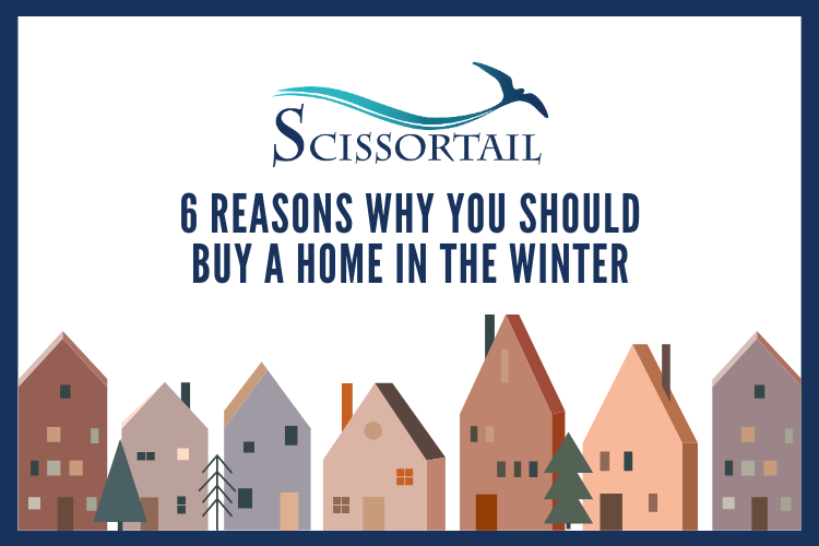 6 Reasons Why You Should Buy a Home in the Winter